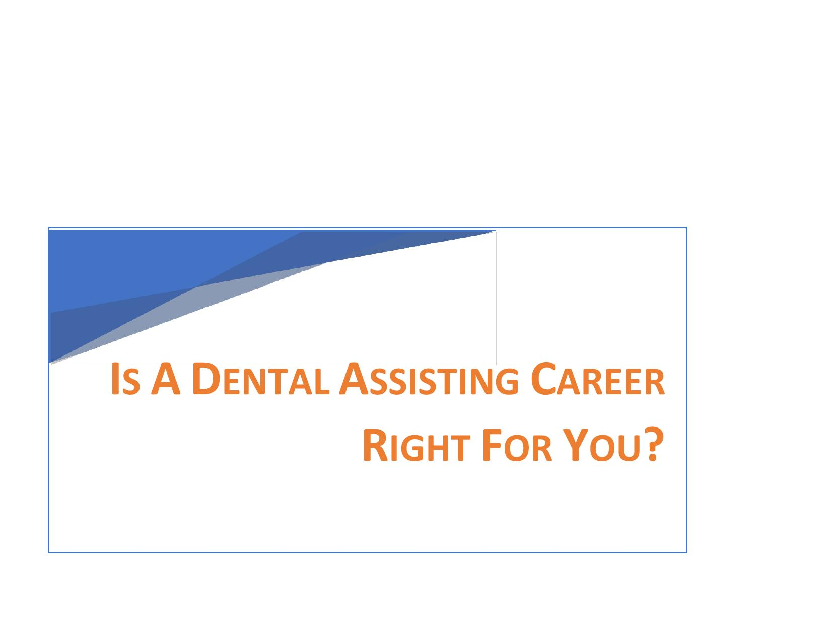 Is A Dental Assisting Career Right For You?